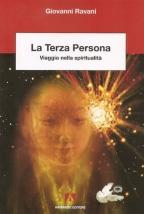 La Terza Persona. Viaggio nella spiritualità (Giovanni Ravani)