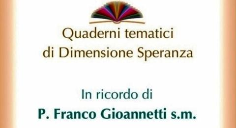 Quaderno Tematico in ricordo di p. Franco Gioannetti